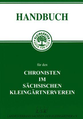 Handbuch für den Chronisten im sächsichen Kleingärtnerverein