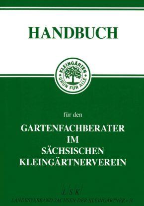 Handbuch für den Gartenfachberater im sächsichen Kleingärtnerverein